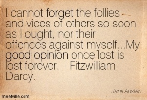 Quotation-Jane-Austen-opinion-good-forget-Meetville-Quotes-99637